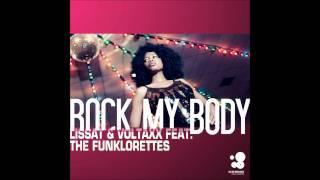 Lissat & Voltaxx feat. The Funklorettes - Rock My Body