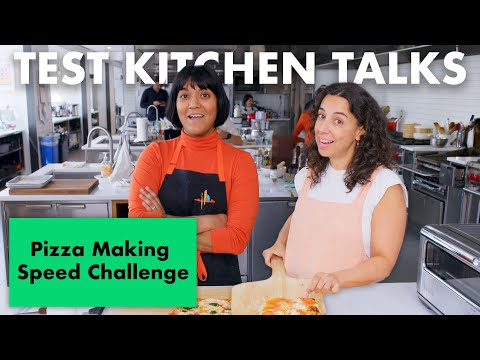 Pro Chefs Compete in a Pizza Making Speed Challenge | Test Kitchen Talks | Bon Apptit
