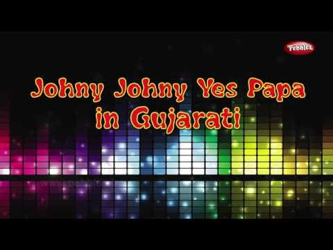 Johny Johny Yes Papa Rhyme in Gujarati     Gujarati Rhymes For Kids