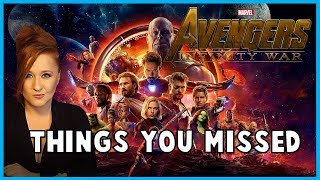 Avengers Infinity War:  8 Things You Missed