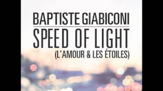 Baptiste Giabiconi -  Speed of Light (L'amour et les étoiles)