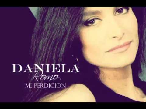 Daniela Romo - Mi perdición
