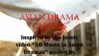 Asian Drama Cliches