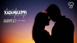 Kadumkappi (Aetuxx remix) | Kadumkappi oru pranaya ganam