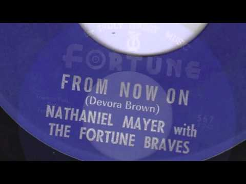 FROM NOW ON - NATHANIEL MAYER