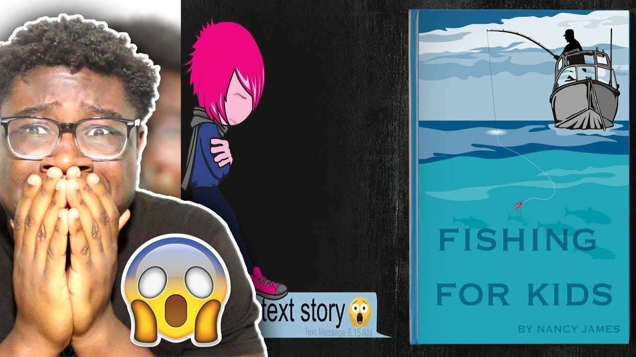 Fishing for kids creepy text story youtube for Fish children s book