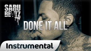 "New School Rap Beat Hip Hop Instrumental "" Done It All "" - SaruBeatz ᴴᴰ"