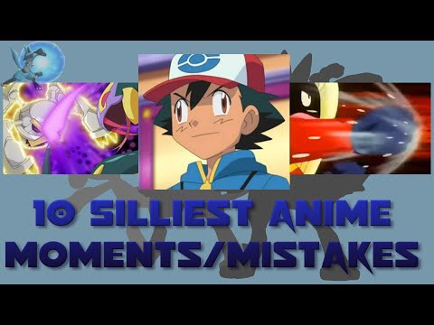 10 Silliest Pokémon Anime Moments/Mistakes