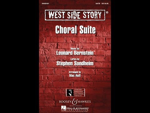 West Side Story (Choral Suite) (SATB) 2. Maria/One Hand, One Heart - Arranged by Mac Huff