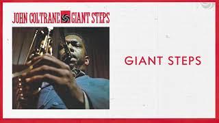 John Coltrane - Giant Steps (2020 Remaster) [Official Audio]