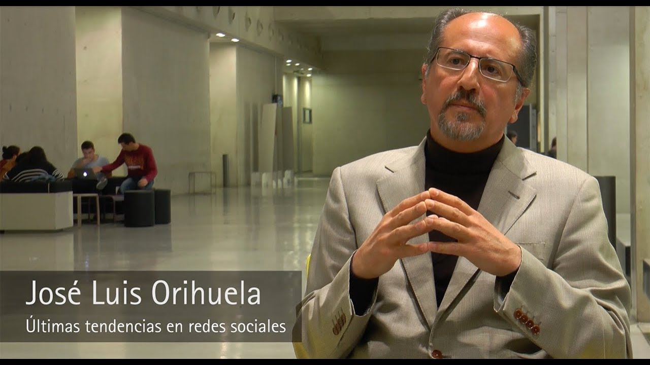 José Luis Orihuela - Últimas tendencias en redes sociales