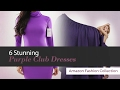 6 Stunning Purple Club Dresses Amazon Fashion Collection