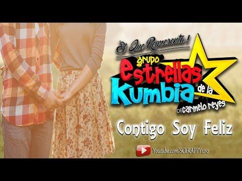 Contigo Soy Feliz LIMPIA 2017 ➩ Estrellas De La Kumbia (Video Con Letra HD)
