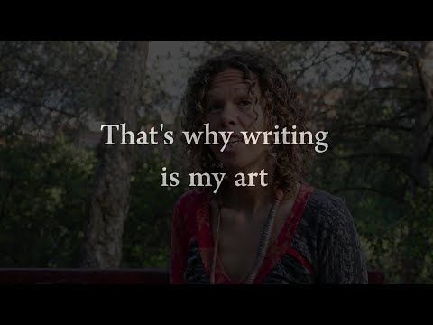 That's why writing is my art