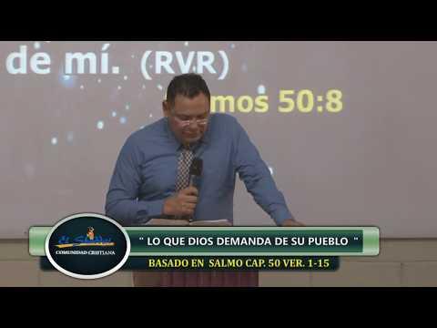 """PASTOR SALVADOR E. BARAHONA. TEMA: """"LO QUE DIOS DEMANDA DE SU PUEBLO"""""""