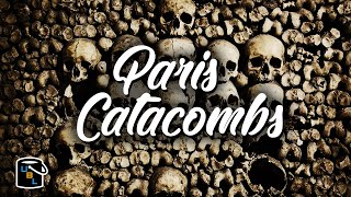 ☠️ Catacombs of Paris - 6 million DEAD people! ☠️ France Bucket List Travel Guide