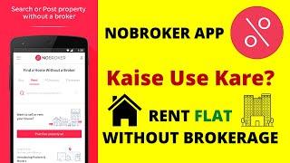 How To Find Flat Using NoBroker App, Rent Par Ghar Kaise Le Ya De? screenshot 1