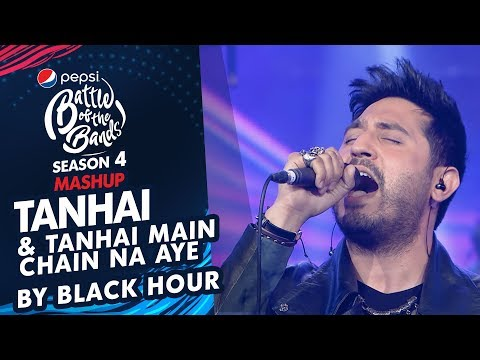 Black Hour | Tanhai & Tanhai Main Chain Na Aye | Episode 6 | Pepsi Battle of the Bands | Season 4