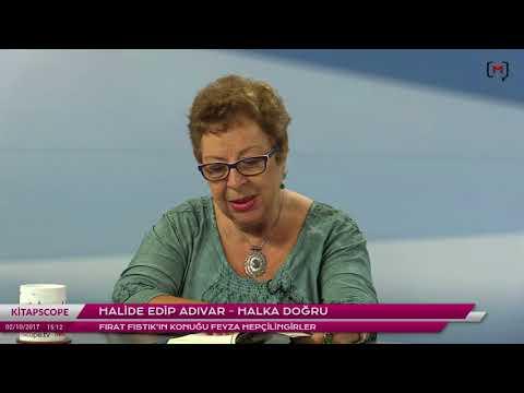 Kitapscope: Halide Edip Adıvar - Halka Doğru Konuk: Feyza Hepçilingirler