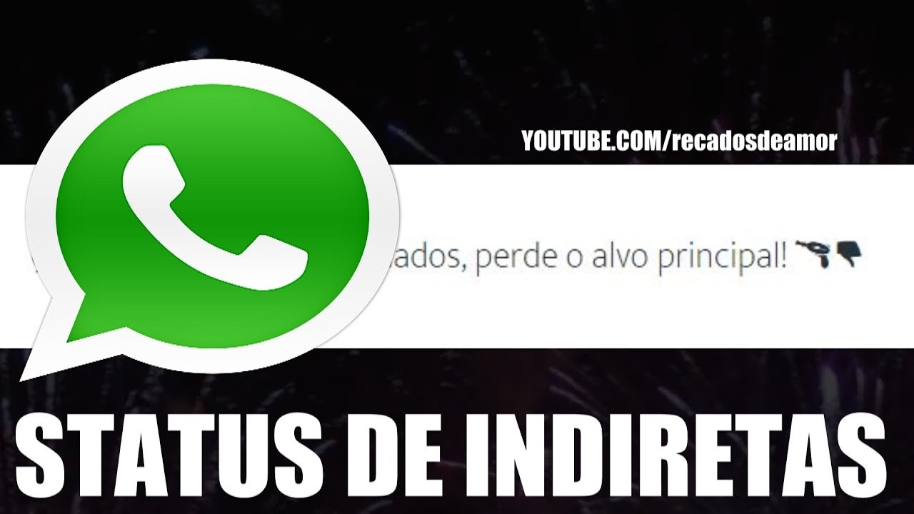 Frases De Indiretas Para Status Do Whatsapp E Facebook: STATUS PARA WHATSAPP E FACEBOOK FRASES DE INDIRETAS #2