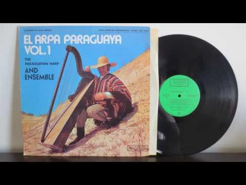 The Paraguayan Harp And Ensemble – El Arpa Paraguaya Vol.1 (1972)