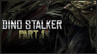 Dino Stalker | Let