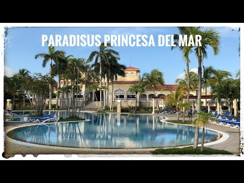 PARADISUS PRINCEA DEL MAR In Varadero Cuba  (Part 1-3)