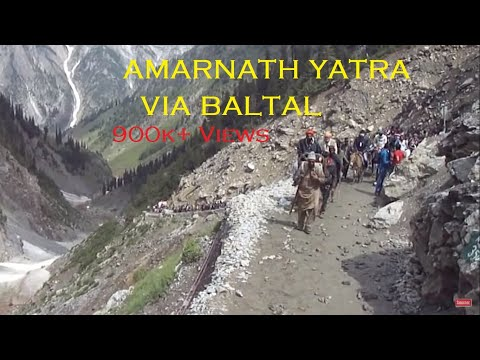 BALTAL TO AMARNATH CAVE ROUTE CROSSING DOMAIL, BARARI MARG, SANGAM TO AMARNATH HOLY CAVE (J&K) INDIA