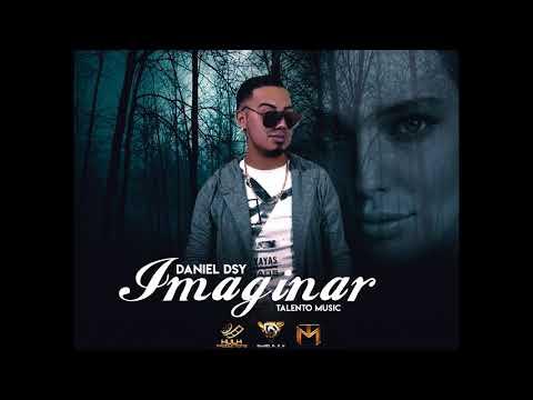 IMAGINAR 🇨🇷( DANIEL DSY MUSIC)TALENTO MUSIC 🔥