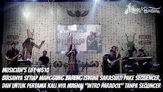 "Video MUSICIAN'S LIFE #510 | GIG WITH ISYANA SARASVATI & PERTAMA KALI MAIN ""INTRO PARADOX"" TANPA SEQUENCER download MP3, 3GP, MP4, WEBM, AVI, FLV November 2018"