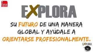 EXPLORA. Orientación Vocacional y Profesional - TEA Ediciones