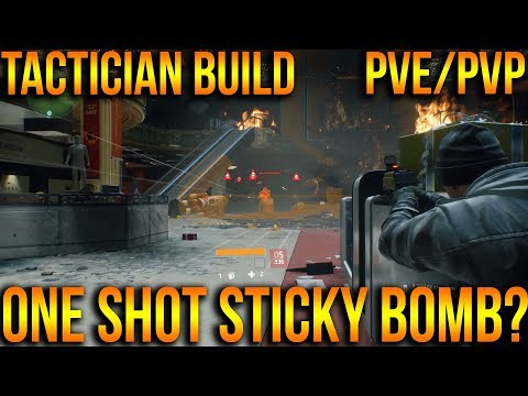 THE DIVISION | HOW TO BUILD CLASSIFIED TACTICIAN'S AUTHORITY |  ONE SHOT STICKY BOMB