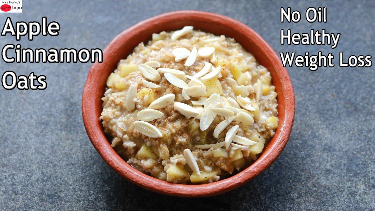 Apple Cinnamon Oats - No Oil - Healthy Oats Recipes For Weight Loss - Healthy Gluten Free Breakfast