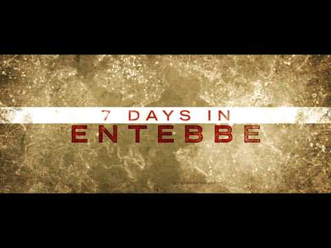 7 DAYS IN ENTEBBE - Official Trailer [HD] - Rosamund Pike | Daniel  Brühl