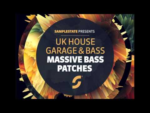 Samplestate - UK House, Garage & Bass.  Massive Bass Patches