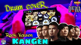 Dewa 19 - Kangen | Cover Rock Version Real Drum