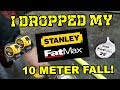 I dropped my Staney Fatmax tape measure 10 meters
