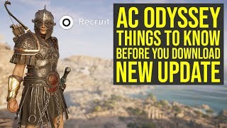 Assassin's Creed Odyssey Update 1.30 - Things To Know BEFORE You Download (AC Odyssey Update 1.30)