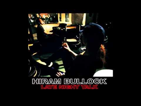 Hiram Bullock - 'Late Night Talk' 1997 [FULL ALBUM]