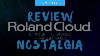Roland Cloud | Super JV-1080 Review | Classic Sounds & Nostalgia