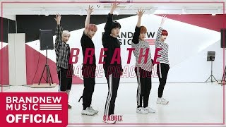 AB6IX (에이비식스) 'BREATHE' DANCE PRACTICE VIDEO