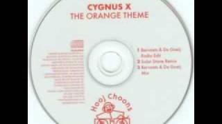 Cygnus X - The Orange Theme (Bervoets & De Goeij Mix)