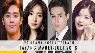 Video 20 DRAMA KOREA TERBARU TAYANG TAHUN 2018 PART 2! (MARET-JULI) download MP3, 3GP, MP4, WEBM, AVI, FLV April 2018