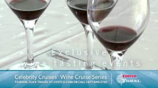 Celebrity Wine Cruises - Costco