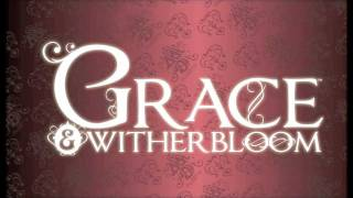 Grace & Witherbloom Book Trailer