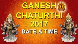 2017 Ganesh Chaturthi Date & Time