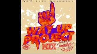 Way Up Project Mix [Soca 2016]
