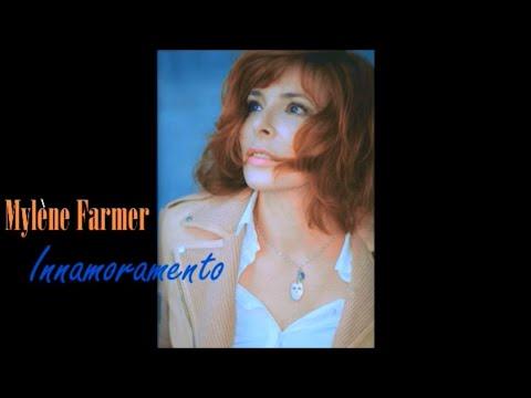 INNAMORAMENTO Mylene Farmer avec Paroles 5 42