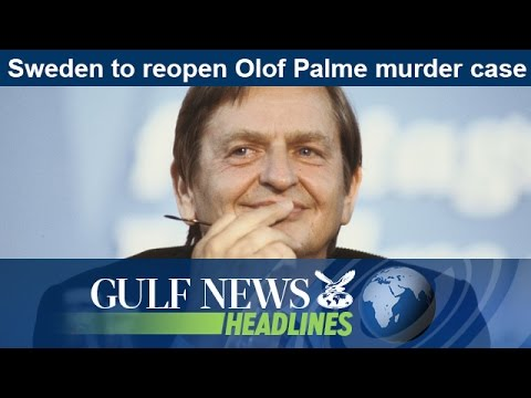 Sweden to reopen Olof Palme murder case - GN Headlines
