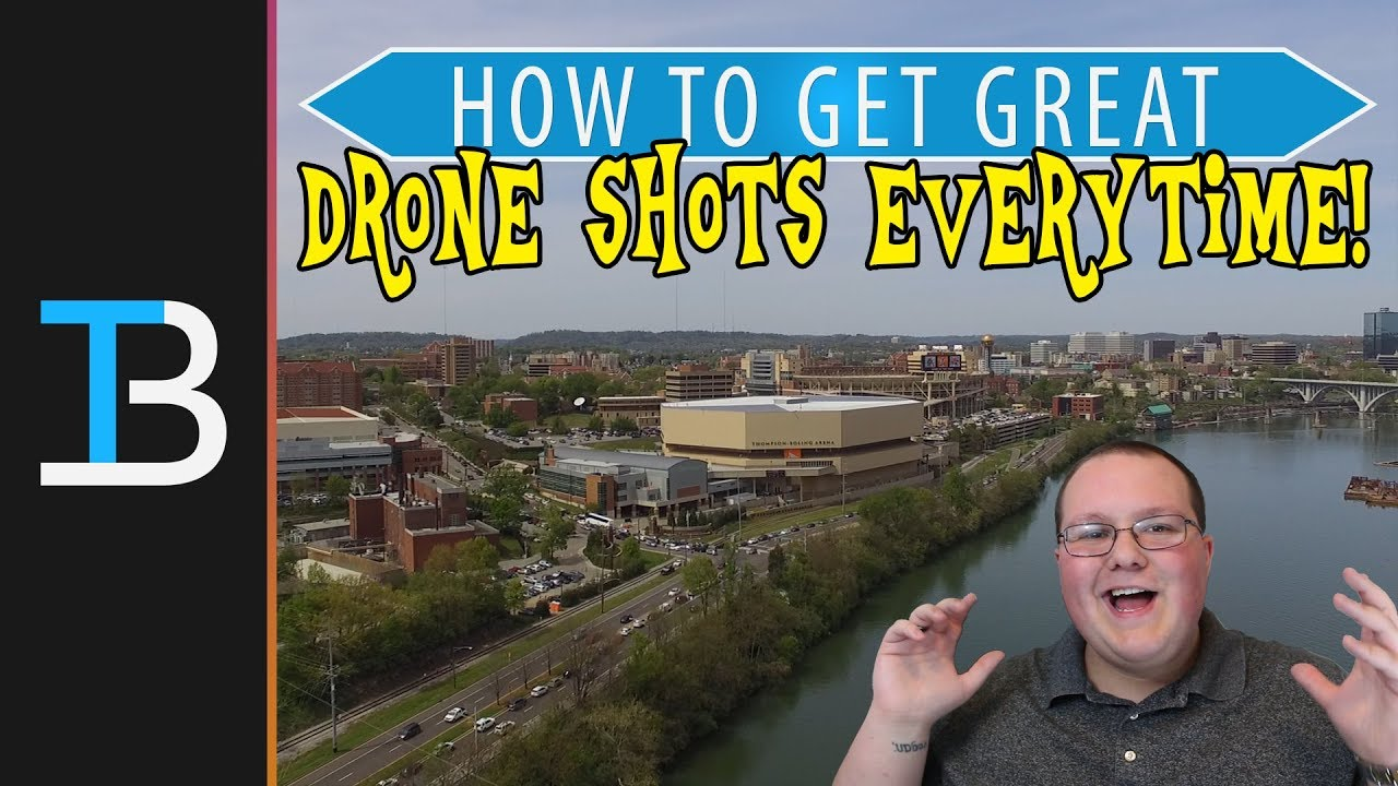 How To Get Perfect Drone Shots No Matter What (6 Drone Video Ideas)